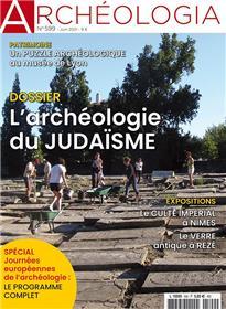 Archéologia n° 599 Archéologie du judaïsme - juin 2021
