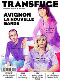 Transfuge n°149 : Avignon, la nouvelle garde - Juin/Juillet 2021