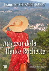 Au coeur de la Haute-Rochette