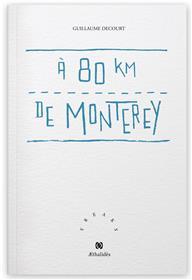À 80 km de Monterey