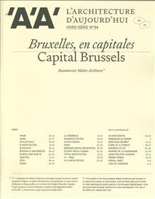 L´Architecture d´Aujourd´hui HS n°34 : Bruxelles, en capitales - Bouwmeester Maître Architecte