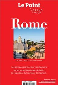 Le Point Hors-série Grand Tour n°1 - Rome - Juin 2021