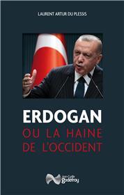 Erdogan ou la haine de l´occident