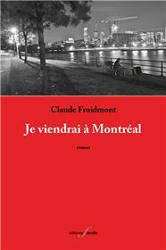 Je viendrai à Montréal
