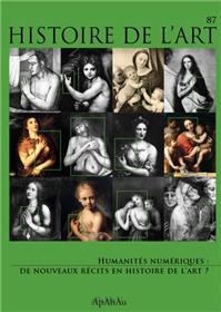 Histoire de l´art n°87 : Humanités numériques - Juin 2021