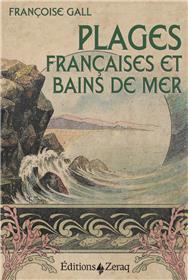 Plages Françaises et Bains de Mer