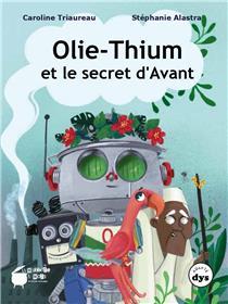 Olie-thium et le secret d'Avant