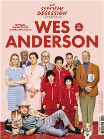 La Septième obsession HS n°5 : Wes Anderson - Avril 2021