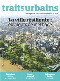Traits urbains n°118 - La ville résiliente - Avril 2021