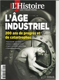 Les collections de l´histoire HS N° 91 : L´âge industriel - Avril 2021