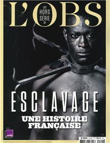 L´Obs HS n°107 : Esclavage, une histoire française - Avril 2021