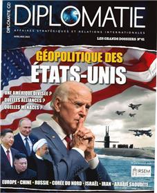 Diplomatie GD n°61 : Géopolitique des Etats Unis - Avril 2021