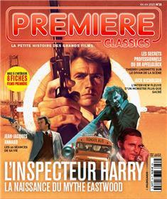 Première Classics - n° 15 L'inspecteur Harry, la naissance du mythe Eastwood - avril 2021