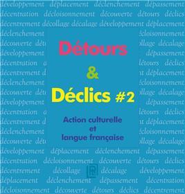 Détours & Déclics # 2
