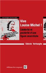 «Vive Louise Michel!»