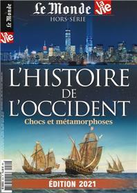 Le Monde/La Vie : Histoire de l´Occident - édition 2021
