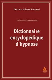 Dictionnaire encyclopédique d'hypnose