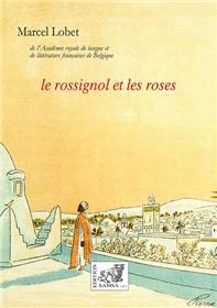 Le rossignol et les roses