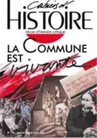 Cahiers d´Histoire n°148 : La Commune est vivante - Avril 2021