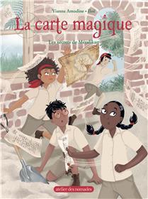 La carte magique tome 4 - Les secrets de Méralikan
