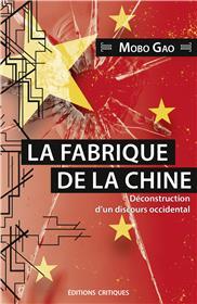 La Fabrique de la Chine. Déconstruction d'un discours occidental