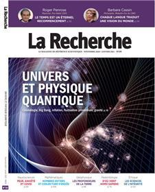La Recherche N°563 Univers et physique quantique - Novembre 2020