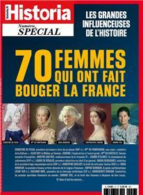 Historia spécial HS N°57 - 70 femmes qui ont fait bouger la France - janvier/février 2021