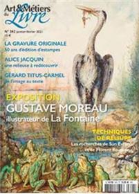 Art et métiers du livre n°342 - La gravure - Janvier 2021