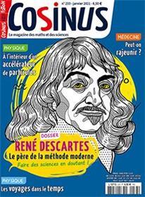 Cosinus n°233 - Les deux visages de Descartes - Janvier 2021