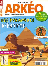 Arkéo Junior N° 293 - Les pyramides d´Egypte - mars 2021