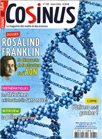 Cosinus N° 235 - Rosalind Franklin - mars 2021