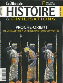 Histoire & civilisations HS N°13 Proche-Orient, une terre convoitée - Février 2021