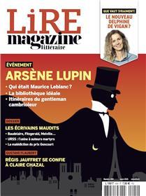 Lire Magazine Littéraire n°494 - Arsène Lupin + Les écrivains maudits - Mars 2021