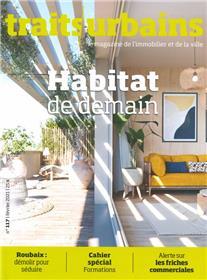 Traits urbains n°117 - Habitat de demain - Février 2021