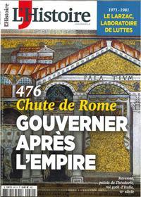L'Histoire N°481 - Chute de Rome, gouverner après l´empire - Mars 2021