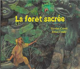 La forêt sacrée