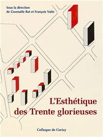 L´Esthétique des Trente Glorieuses
