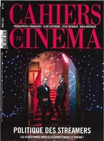 Cahiers du cinéma n°774 Politique des streamers  - Mars 2021