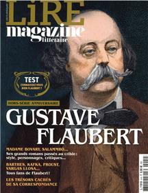 Lire Magazine Littéraire Hors-Série N° 4 - Gustave Flaubert - Janvier 2021