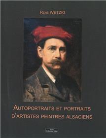 Autoportraits et portraits d´artistes peintres alsaciens