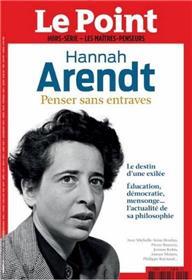 Le Point Les maîtres penseurs N°29 Hannah Arendt - Février 2021