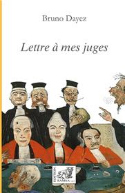 Lettre à mes juges