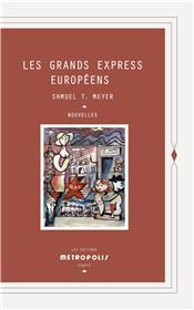 Les Grands Express Européens