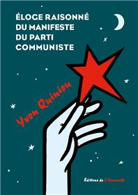 Eloge raisonné du manifeste du Parti Communiste