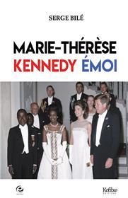 Marie-Thérèse, Kennedy, Emoi