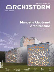 Archistorm HS N°46 Manuelle Gautrand - Mars 2021
