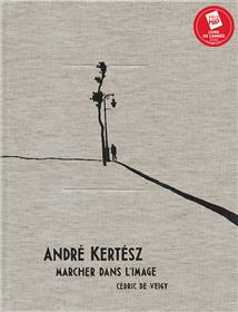 André Kertész, marcher dans l´image