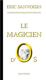 Le magicien d´Os