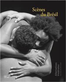 Alternatives Théâtrales n°143 : Scènes du Brésil - Juillet 2021
