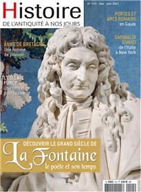 Histoire de l´Antiquité à nos jours n°115 - Jean de la Fontaine - mai/juin 2021